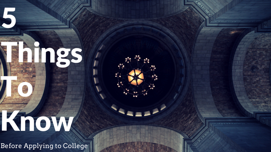 5 Things To Know Before Applying ToCollege