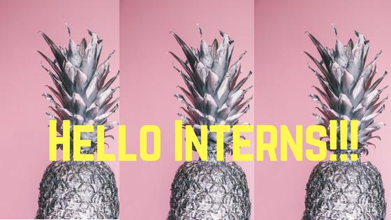 Hello Interns!!!